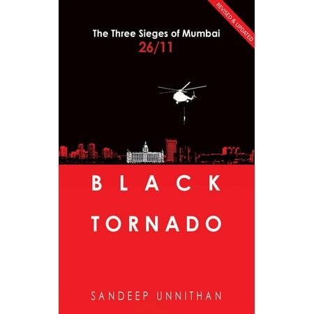 Black Tornado: The Three Sieges of Mumbai 26/11 - eBook