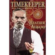 Timekeeper : A Steampunk Time-Travel Adventure
