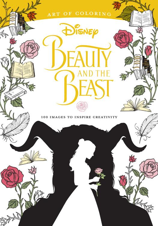Art of Coloring: Beauty and the Beast: 100 IMages to Inspire Creativity by Disney Pr