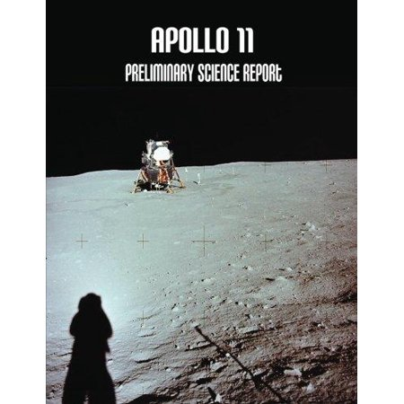 Apollo 11  Preliminary Science Report