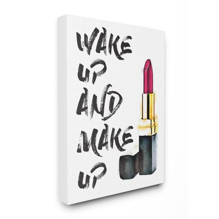 The Stupell Home Decor Collection Wake Up And Make Up Oversized Stretched Canvas Wall Art, 24 x 1.5 x 30 24 X 30 Framed Canvas