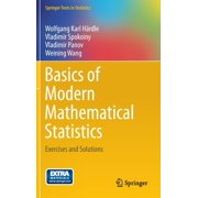 Basics of Modern Mathematical Statistics : Exercises and Solutions