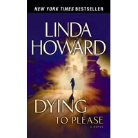 Dying to Please : A Novel