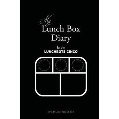 My Lunch Box Diary for the Lunchbots Cinco