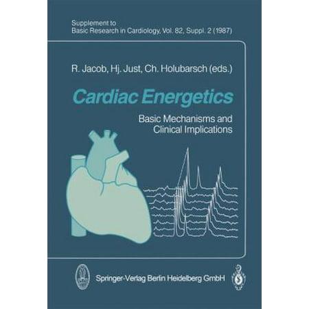 Cardiac Energetics  Basic Mechanisms And Clinical Implications