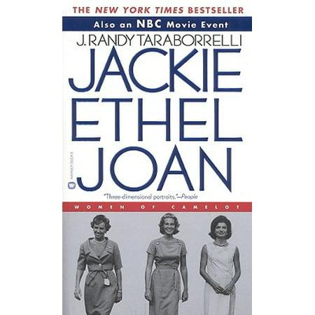Jackie, Ethel, Joan : The Women of Camelot (Joan As Police Woman The Deep Field)