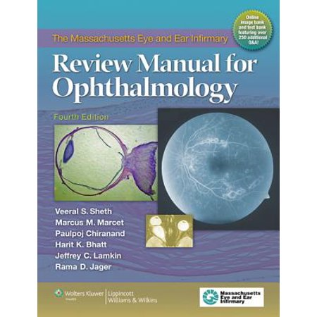 The Massachusetts Eye and Ear Infirmary Review Manual for Ophthalmology -