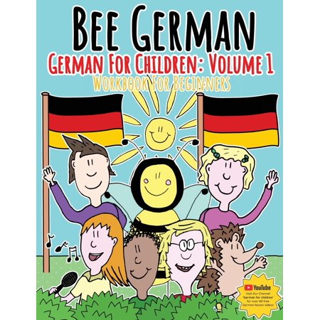 German for Children: Volume 1: Entertaining and Constructive Worksheets, Games, Word Searches, Colouring Pages (Paperback) (Halloween Worksheets Grade 1)