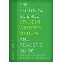 Student Writer's Manual: A Guide to Reading and Writing: The Political Science Student Writer's Manual and Reader's Guide (Series #1) (Edition 8) (Paperback)