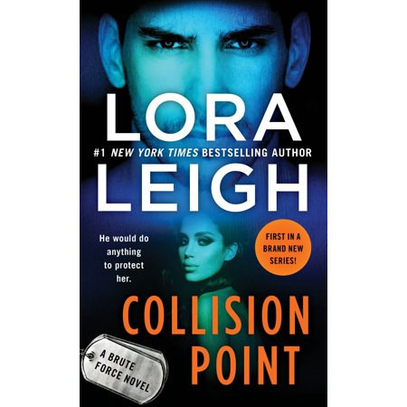 Collision Point : A Brute Force Novel (Brute Force Accessories)