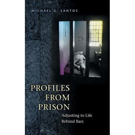 Profile Bar - Profiles from Prison : Adjusting to Life Behind Bars