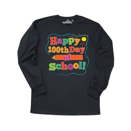 Happy 100th Day Of School Long Sleeve T-Shirt](100th Day Shirt Ideas)