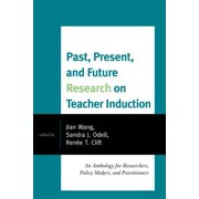 Past, Present, and Future Research on Teacher Induction - eBook
