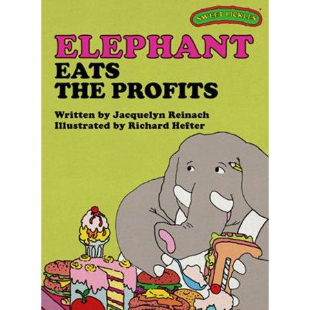 Sweet Pickles: Elephant Eats the Profits -