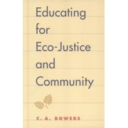 Educating for Eco-Justice and Community (Paperback)