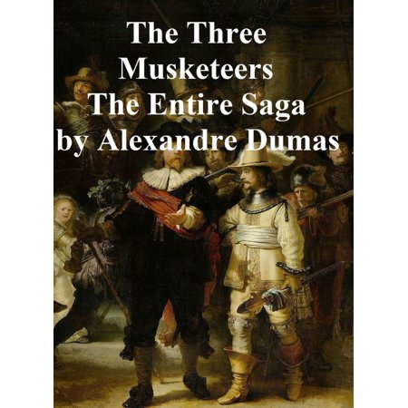The Three Musketeers, all 6 novels of the series in a single file - eBook