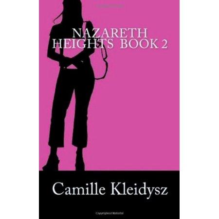 Nazareth Heights Book 2: The Adventures of Adrianna Williamson -