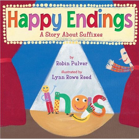 Happy Endings : A Story about Suffixes (Best Of Happy Endings)
