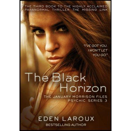 The Black Horizon: The January Morrison Files, Psychic Series 3 - eBook