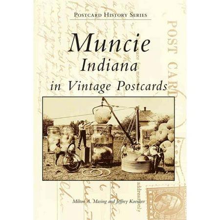 Muncie: Indiana in Vintage Postcards