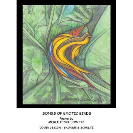 Songs of Exotic Birds - eBook (The Center For Bird And Exotic Animal Medicine)