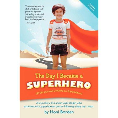 The Day I Became a Superhero (Paperback)