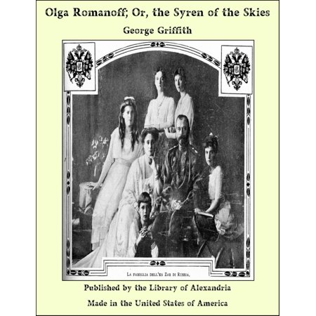 Olga Romanoff; Or, the Syren of the Skies - eBook