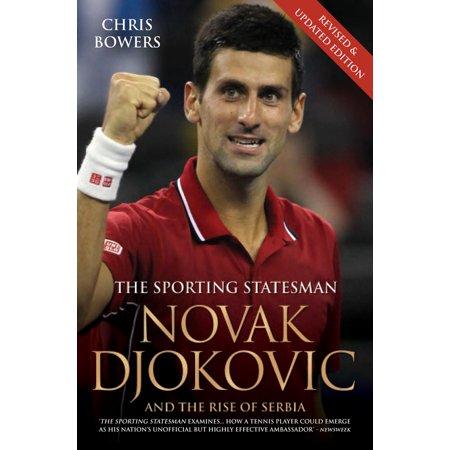 Novak Djokovic : And the Rise of Serbia (Novak Djokovic And The Rise Of Serbia)
