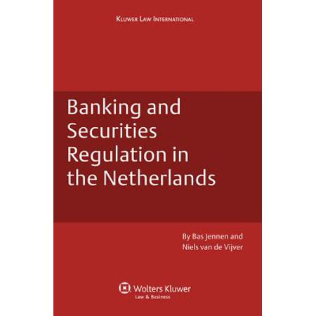 Banking and Securities Regulation in the Netherlands ...