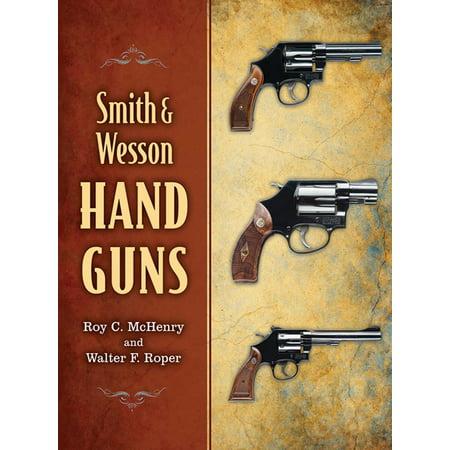 Smith & Wesson Hand Guns - eBook