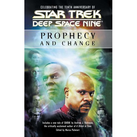 Star Trek: Deep Space Nine: Prophecy and Change