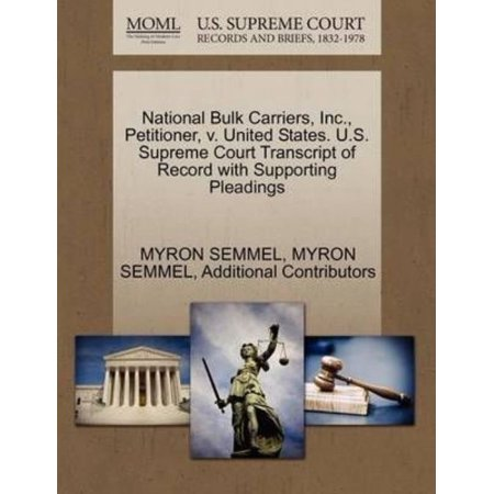 National Bulk Carriers  Inc   Petitioner  V  United States  U S  Supreme Court Transcript Of Record With Supporting Pleadings