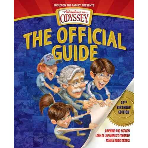 Image of The Official Guide: A Behind-the-scenes Look at the Worlds Favorite Family Audio Drama