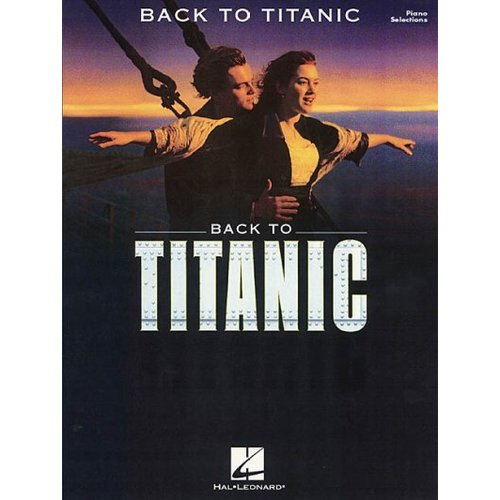 Back to Titanic: Piano Selections