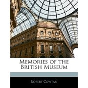 Memories of the British Museum