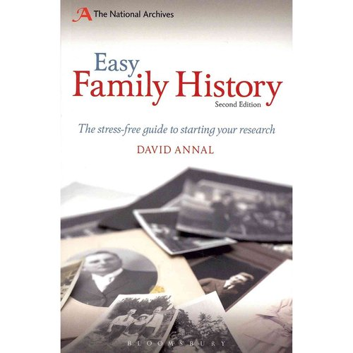Easy Family History: The Beginner's Guide to Researching Yuor Family History