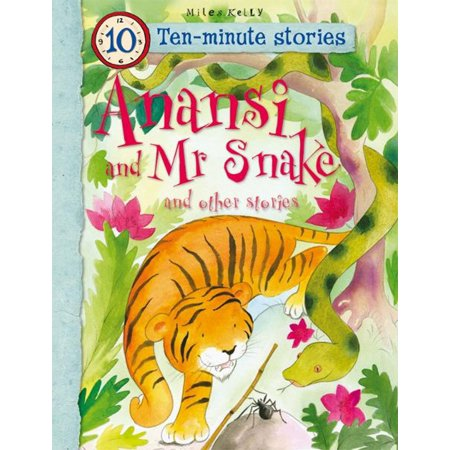 Anansi and Mr Snake and Other Stories - eBook (The Story Of The Snake And The Frog)