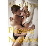 Pleasing Neighbor - eBook