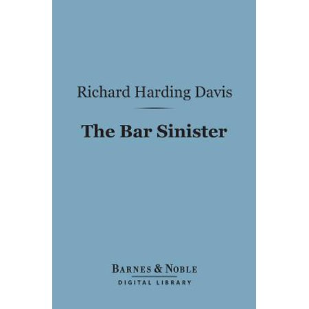 The Bar Sinister (Barnes & Noble Digital Library) - eBook - Bar Sinister Halloween