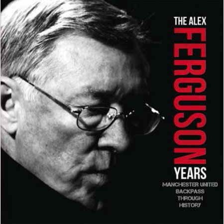 The Alex Ferguson Years   Manchester United Backpass Through History