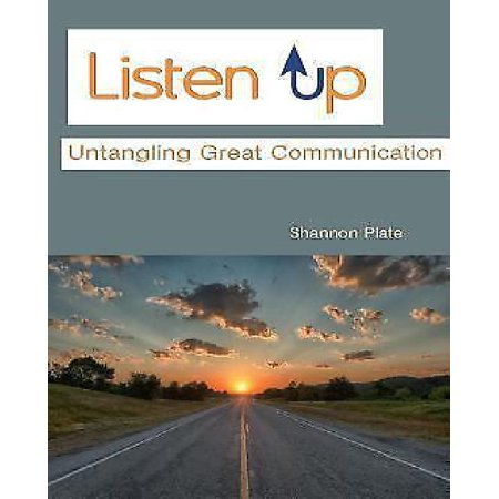 Listen Up: Untangling Great Communication