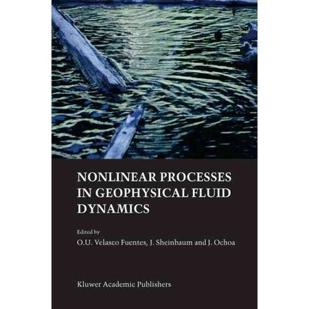 Nonlinear Processes In Geophysical Fluid Dynamics