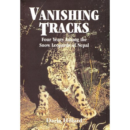 4 Leopard - Vanishing Tracks: Four Years Among the Snow Leopards of Nepal - eBook