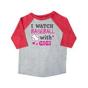 I Watch Baseball with My Gigi Toddler T-Shirt