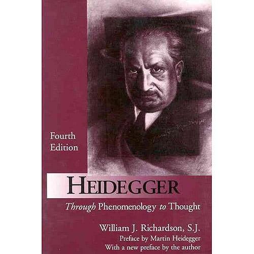 Heidegger: Through Phenomenology to Thought