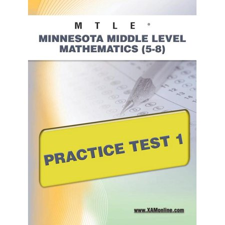 Mtle: Mtle Minnesota Middle Level Mathematics (5-8) Practice Test 1 (Paperback) Mcp Math Level