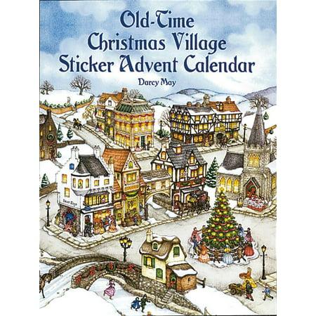 Advent Calendar Tradition - Dover Sticker Books: Old-Time Christmas Village Sticker Advent Calendar (Paperback)