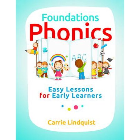 Foundations Phonics : Easy Lessons for Early Learners