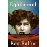 Equilateral : A Novel