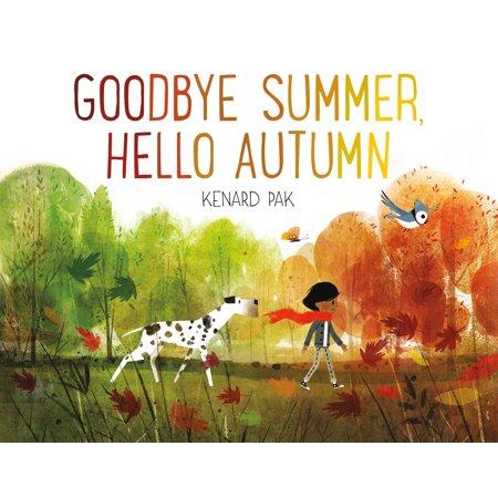 Goodbye Summer, Hello Autumn (Hardcover)](Goodbye Halloween Hello Christmas)